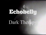 Echobelly  Dark Therapy (Official Music Video)