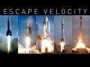 Escape Velocity A Quick History of Space Exploration