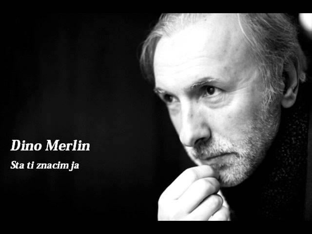 Dino Merlin - Sta ti znacim ja