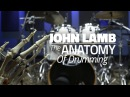 John Lamb The Anatomy Of Drumming Drum Lesson DRUMEO