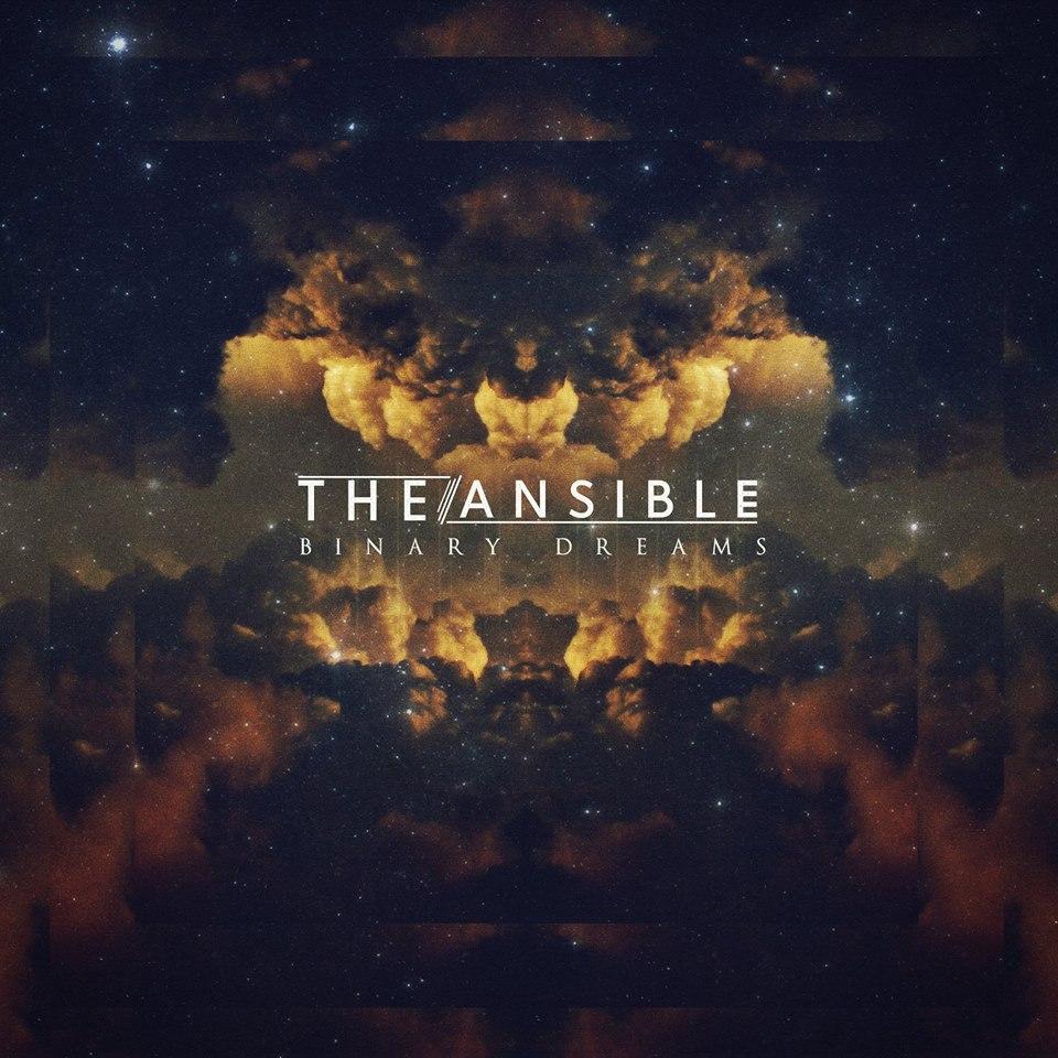 The Ansible - Binary Dreams (2015)