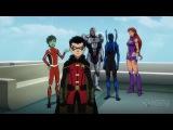 Justice League vs Teen Titans - Trailer | Лига справедливости против Юных Титанов