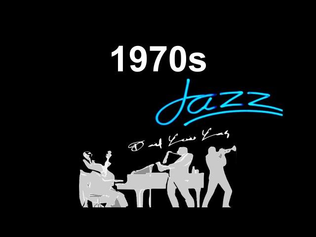 1970s Jazz 1970s Jazz Fusion Best 1970s Jazz Funk 1970s Jazz Bass and Jazz Instrumental