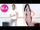 Mehemmed Aydin ft Gunay Ilqarli -  Mesaj / 2016 (Audio)