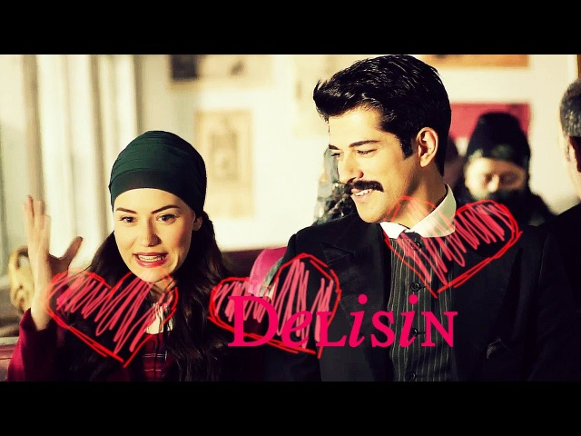 FerideKamran - Delisin Delisin / You're Crazy ♡ Çalıkuşu