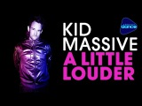Kid Massive - A Little Louder (2012) Full Album