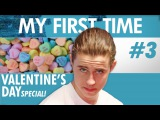 MY FIRST TIME with NASH GRIER - VALENTINE'S DAY