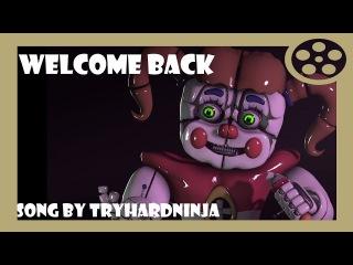Welcome Back [FNAF][SONG][SFM]