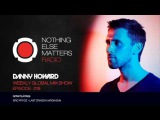 Danny Howard Presents Nothing Else Matters Radio 015