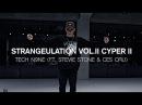 STRANGEULATION CYPER II - TECH N9NE(FEAT. STEVIE STONE CES CRU) / FORCE CHOREOGRAPHY