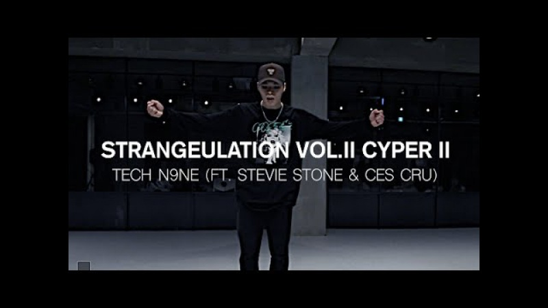 STRANGEULATION VOL.II CYPER II - TECH N9NE(FEAT. STEVIE STONE CES CRU) / FORCE CHOREOGRAPHY