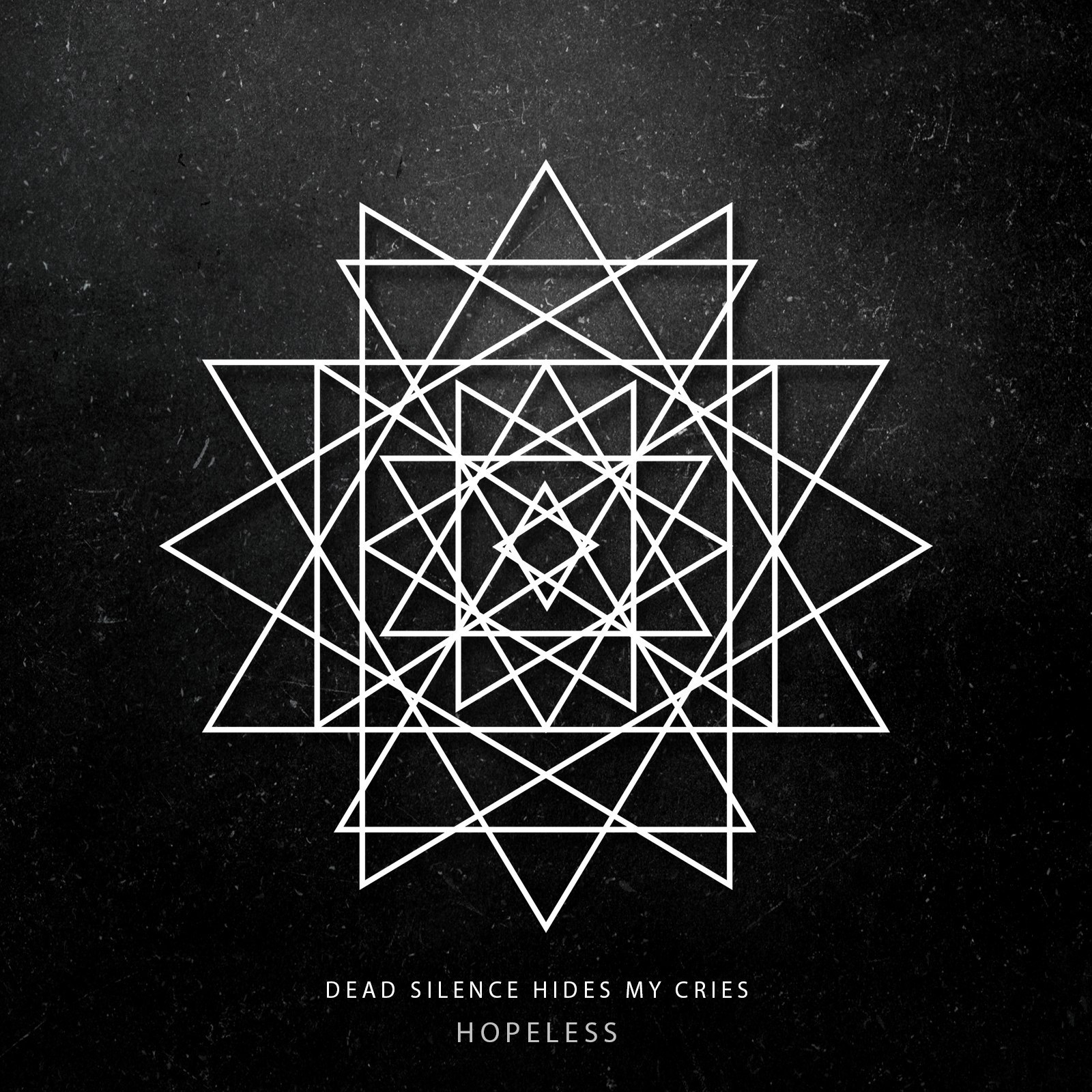 Dead Silence Hides My Cries - Hopeless [single] (2016)