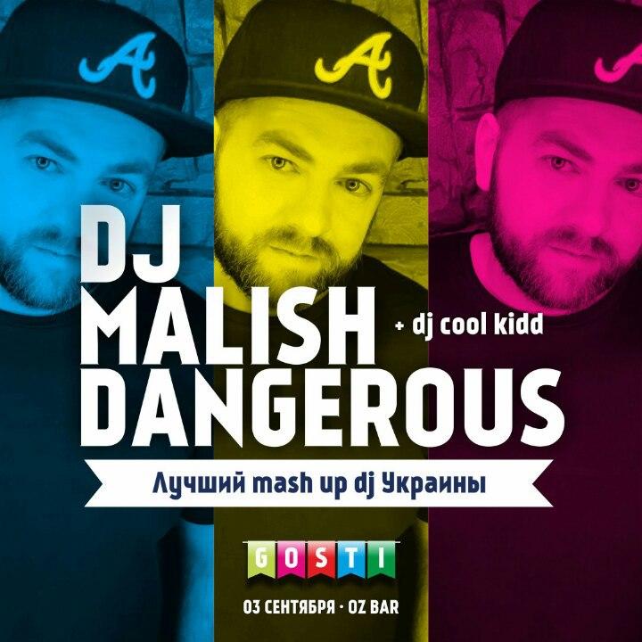 Gosti: DJ Malish Dangerous