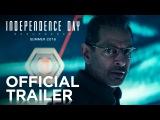День независимости 2: Возрождение (Independence Day: Resurgence). Первый оф. трейлер фильма.