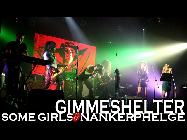GIMME SHELTER - Some Girls Nanker Phelge [The Rolling Stones Tribute]