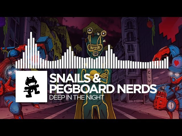 Snails Pegboard Nerds - Deep In The Night [Monstercat Release]
