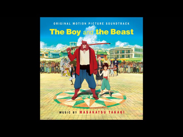 Masakatsu Takagi - The Beast Festivities (The Boy and the Beast Original Soundtrack)