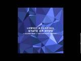 Lowkey & Kardinal - State of Hype (Kalden Bess Remix) [Organism]