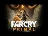 Far Cry׃ Primal – Первый русский трейлер!(1080 FullHD)