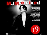MJMremixed: The Power Of Michael Jackson Music 19, File, MP3, EP - March 3, 2016