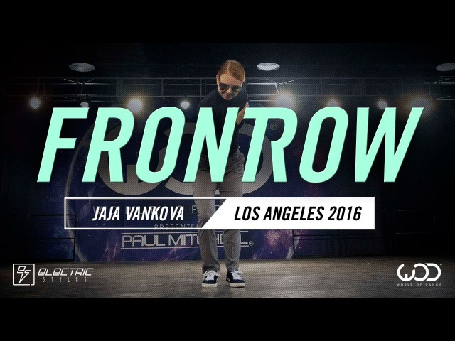 JAJA   FRONT ROW   World of Dance, Los Angeles 2016   WODLA16