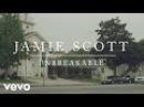 Jamie Scott Unbreakable