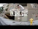 In The Cut - LA Filming Mission - Dan Lacey, Dakota Roche, Alex Donnachie and more