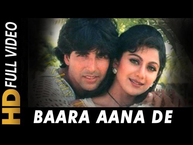 Baara Aana De Abhijeet Insaaf 1997 Songs Akshay Kumar Shilpa Shetty Ranjeet Paresh Rawal