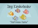 Fünf kleine Fische - Kinderlieder zum Mitsingen   Sing Kinderlieder