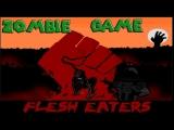 ПОЖИРАТЕЛИ ПЛОТИ! Flesh Eaters (обзор)