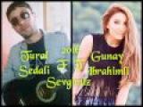 Tural Sedali ft Gunay Ibrahimli - Sevgimiz 2016