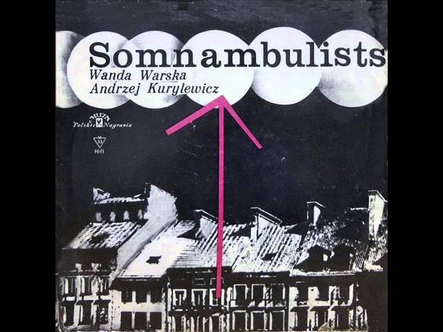 Wanda Warska/Andrzej Kurylewicz – Somnambulists (winyl) full album