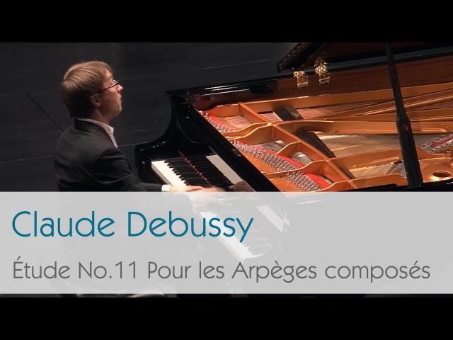 Claude Debussy Étude No 11 Pour les Arpèges Composés Ilya Maximov