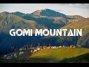 Gomi Mountain Georgia TRAVEL Where You Live იმოგზაურე სადაც ცხოვრობ გომისმთ 4304