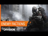 Tom Clancy's The Division - Enemy Factions [US]