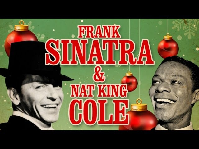 Frank Sinatra Nat King Cole - Christmas Songs