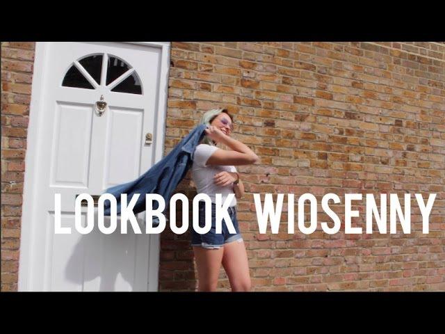 LOOKBOOK WIOSENNY || 2016
