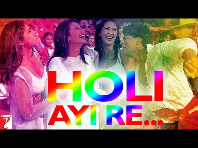 Holi Ayi Re - Celebrate Holi with YRF