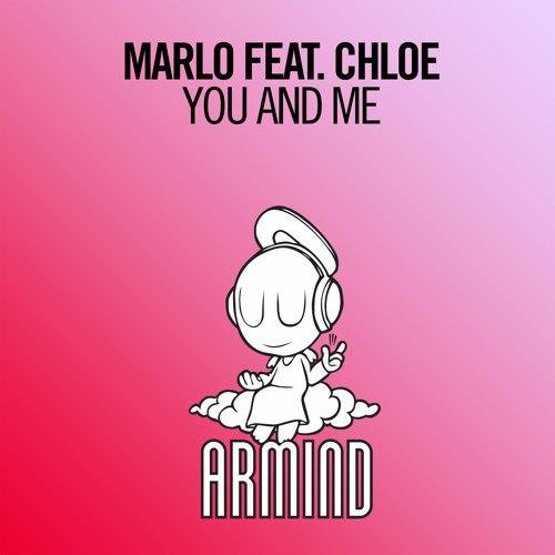 MaRLo feat. Chloe - You And Me (Radio Edit) (2016)