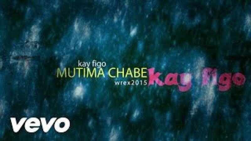 Kay Figo - Mutima Chabe