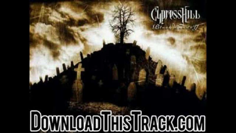 Cypress hill - I Wanna Get High - Black Sunday