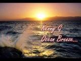 Kenny G - Ocean Breeze