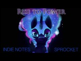 Indie Notes &amp Sprocket - Rise to Power