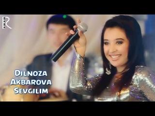 Dilnoza Akbarova - Sevgilim | Дилноза Акбарова - Севгилим