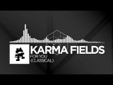 Karma Fields - For You (Classical) Monstercat LP Release