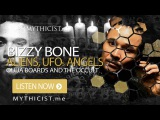 Bizzy Bone Interview Aliens, UFOs, Angelology, Ouija Boards, God &amp The Occult