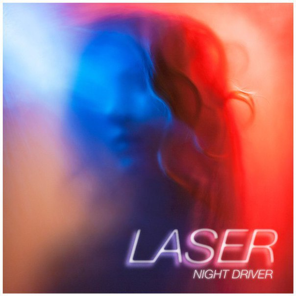 Laser - Night Driver (2016)