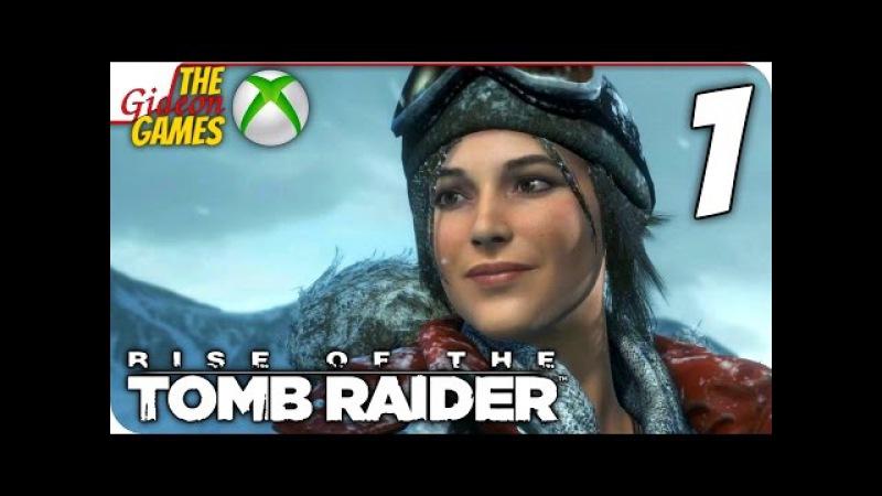 Прохождение Rise of the Tomb Raider на Русском [XBOne] - 1 (Объятья Сибири)