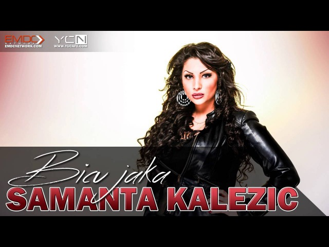 Samanta Kalezic - 2016 - Bicu jaka