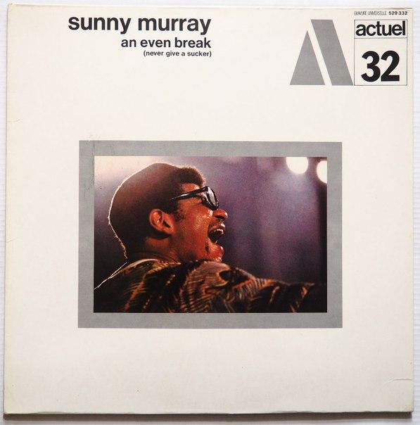 sunny murray - an even break actuel 32
